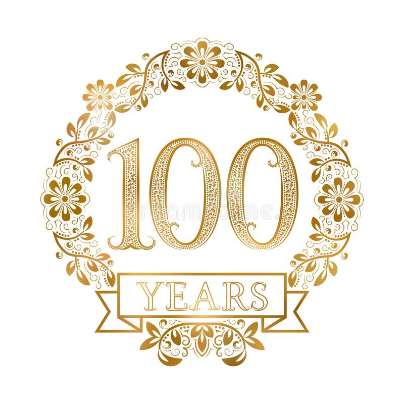 Free Golden Emblem Of Hundredth Years Anniversary In Vintage Style Stock Images - 125228274