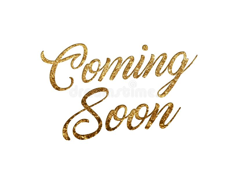 Golden glitter isolated hand writing word COMING SOON royalty free illustration