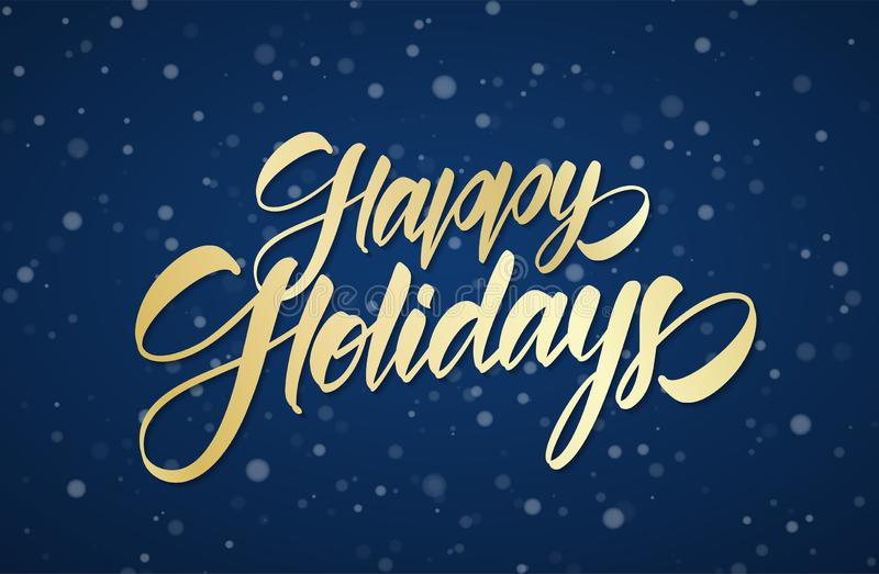Golden handwritten calligraphic brush lettering of Happy Holidays on winter snowy sky background with snowflakes royalty free illustration