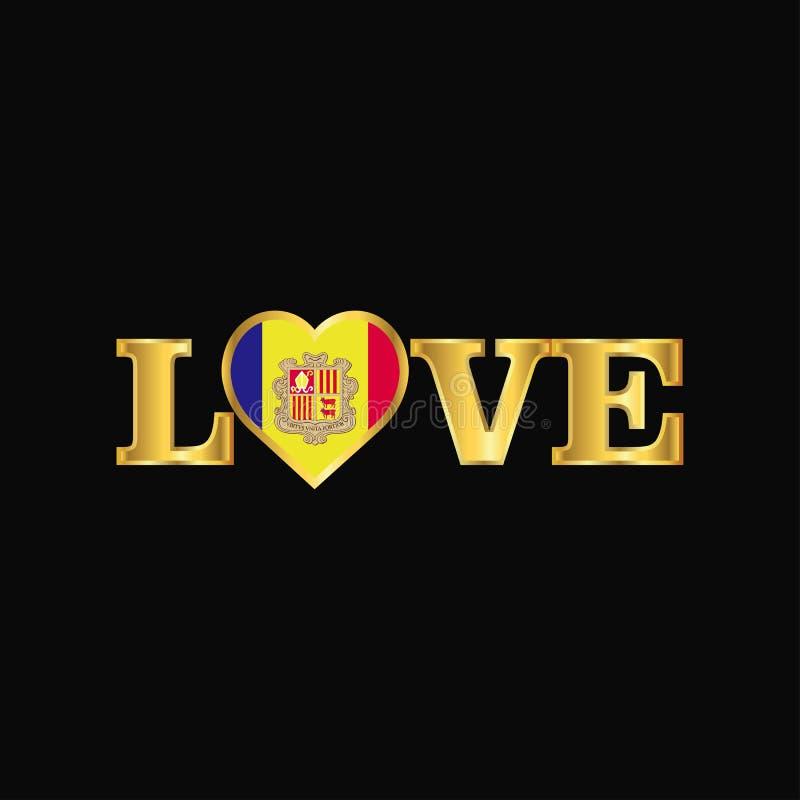 Golden Love typography Andorra flag design vector. This Vector EPS 10 illustration is best for print media, web design, application design user interface and stock illustration