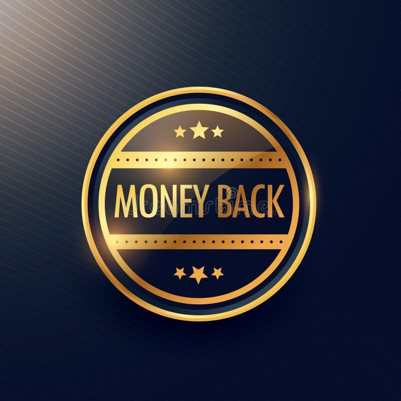 Golden money back guarantee label design royalty free illustration