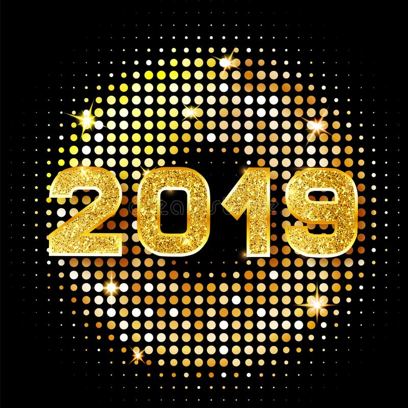 2019 golden New Year sign with golden glitter on black background. Vector Happy New Year 2019- gold disco lights frame. vector illustration
