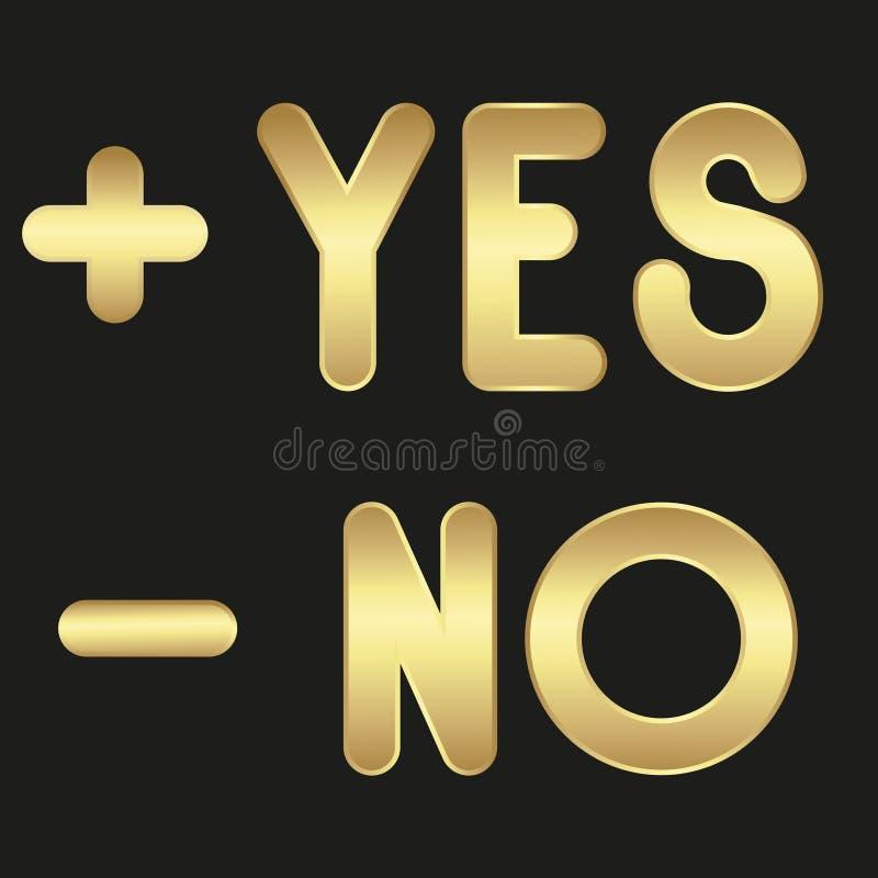 Golden signs PLUS, MINUS, words YES, NO. Set. Vector illustration royalty free illustration
