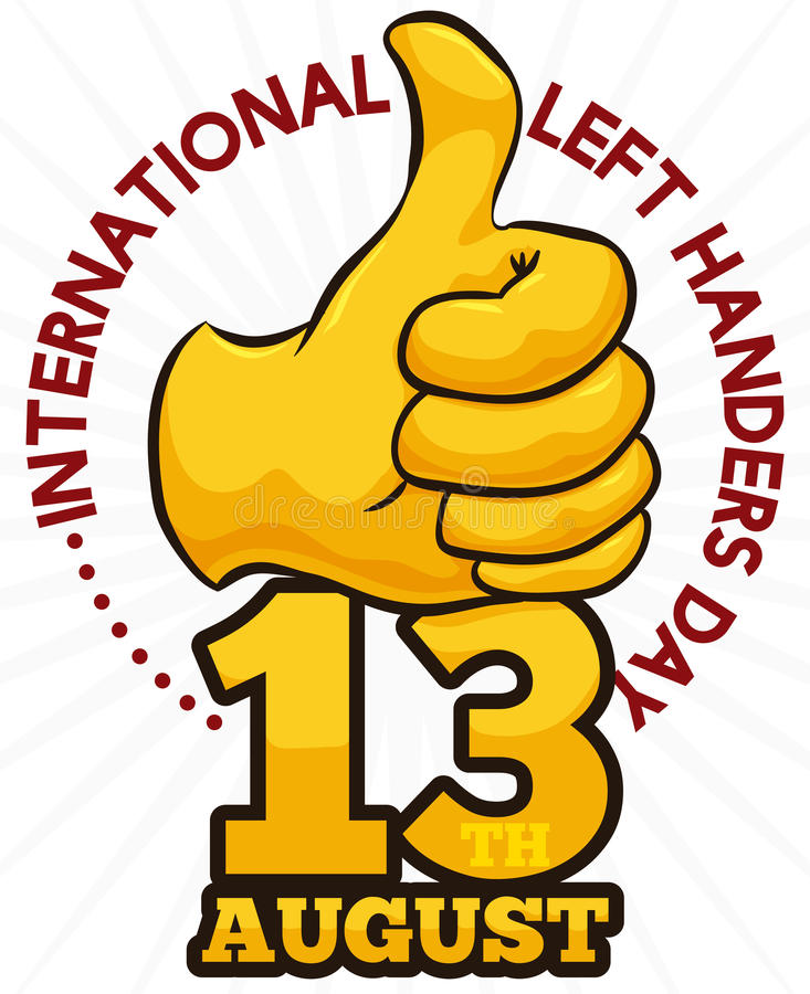 Golden Thumb-up and Date to Celebrate International Left Handers Day, Vector Illustration. Poster with golden thumb-up gesture over date to celebrate the left vector illustration