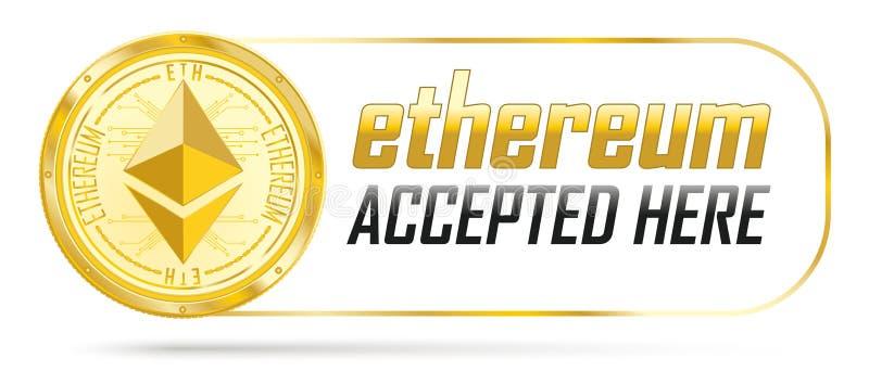 Goldene Ethereum-Münze hier angenommen vektor abbildung