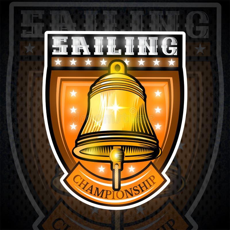Goldene Glocke in der Mitte des Schildes Sportlogo für irgendeinen Segelsport oder segeln Team oder Meisterschaft stock abbildung