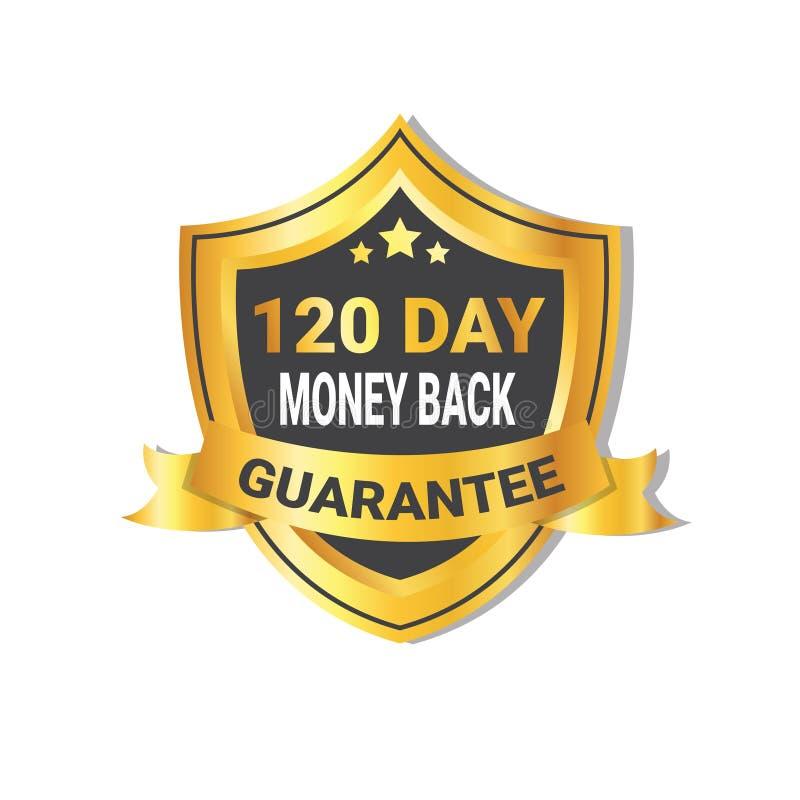 Goldene Schild-Geld-Rückseite im 120 Tagesgarantie-Aufkleber mit Band stock abbildung