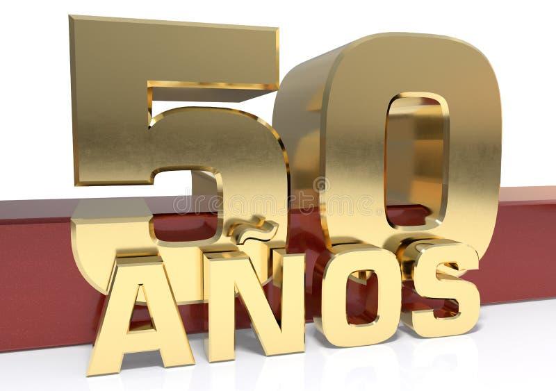 Goldene Stelle fünfzig und das Wort des Jahres Übersetzt vom Spanischen - Jahre Abbildung 3D stock abbildung