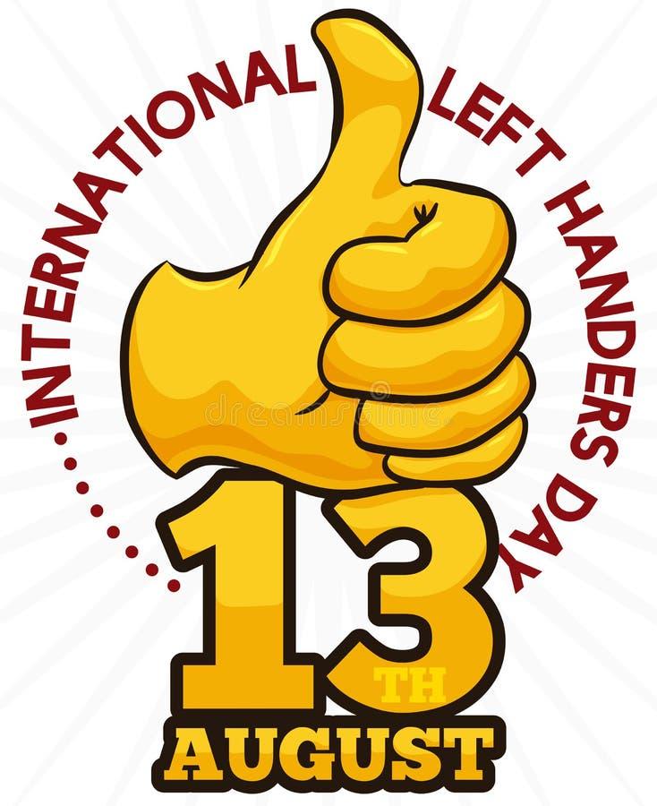 Goldener Daumen-oben und Datum, zum internationalen linken Handers-Tages, Vektor-Illustration zu feiern vektor abbildung