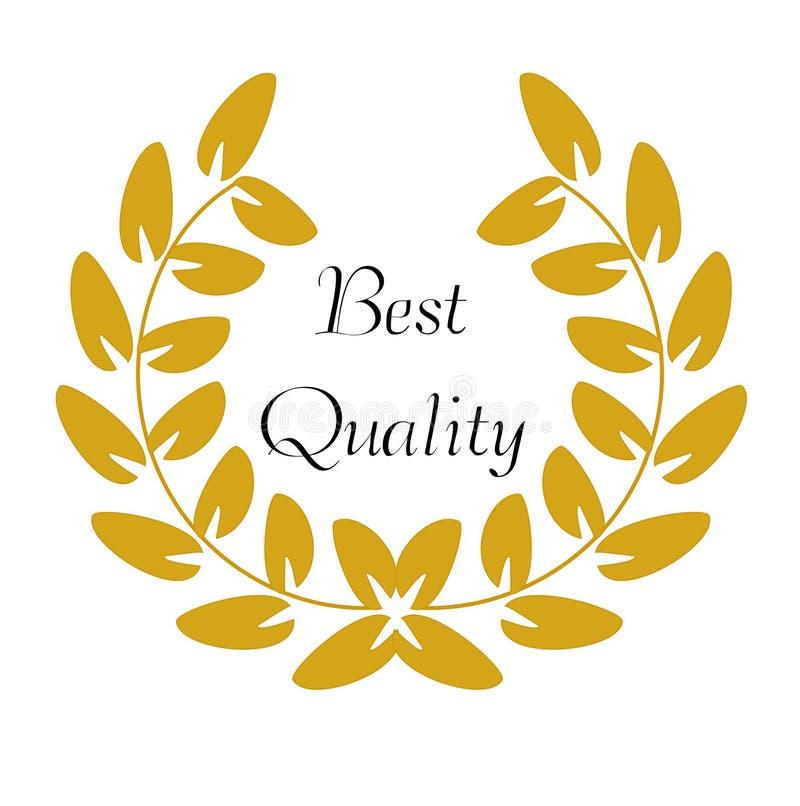 Goldener Laurel Wreath mit dem Wörter ` besten Qualität ` lizenzfreie abbildung