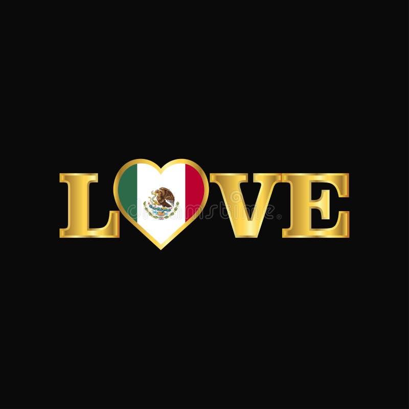 Goldener Liebestypographie Mexiko-Flaggenentwurfsvektor lizenzfreie abbildung