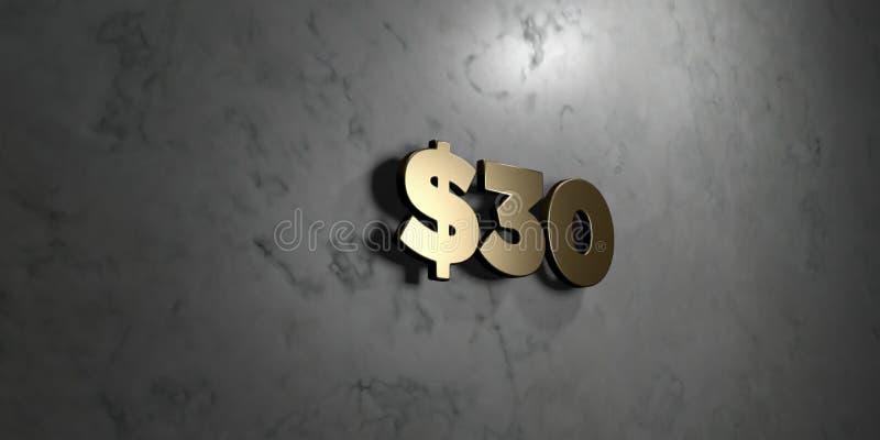$30 - Goldzeichen angebracht an der glatten Marmorwand - 3D übertrugen freie Illustration der Abgabe auf Lager stock abbildung