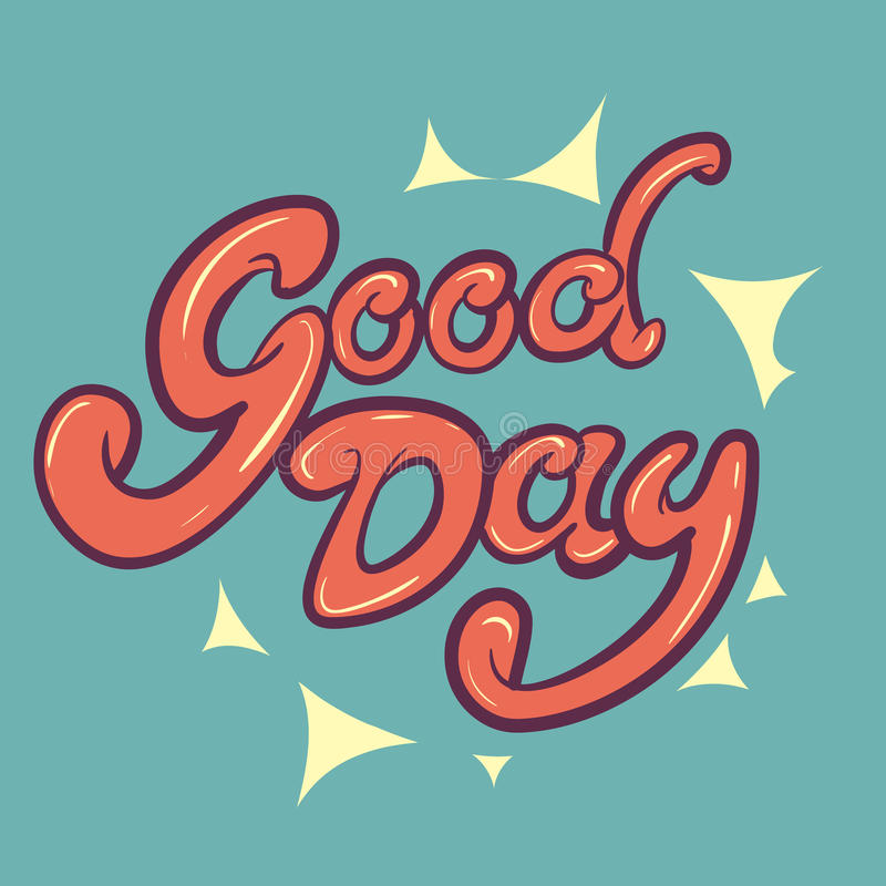 Good day lettering vector illustration
