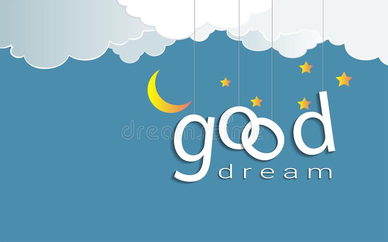 Good dream text design under the moon light and stars, Goodnight and sweet dream origami mobile concept. Good dream text design under the moon light and stars royalty free illustration