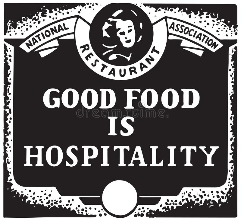 Good Food Is Hospitality. Retro Ad Art Banner royalty free illustration