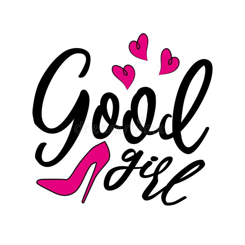 Free Good Girl, Positive Handwritten Text, With  High-heeled Pink Shoe, And Hearts. Royalty Free Stock Images - 160279589
