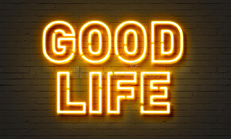 Good life neon sign. On brick wall background stock image