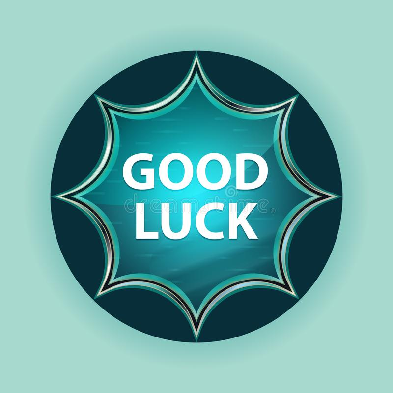 Good Luck magical glassy sunburst blue button sky blue background stock image