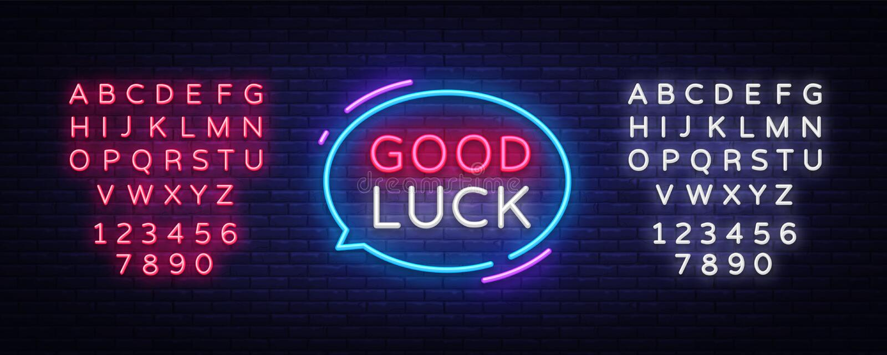 Good Luck Neon Text Vector. Good Luck neon sign, design template, modern trend design, night neon signboard, night vector illustration