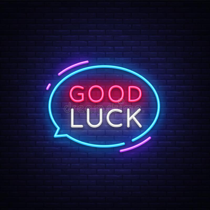Good Luck Neon Text Vector. Good Luck neon sign, design template, modern trend design, night neon signboard, night royalty free illustration