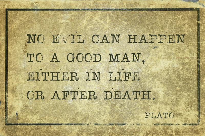 Good man Plato. No evil can happen to a good man, either in life or after death - ancient Greek philosopher Plato quote printed on grunge vintage cardboard royalty free illustration