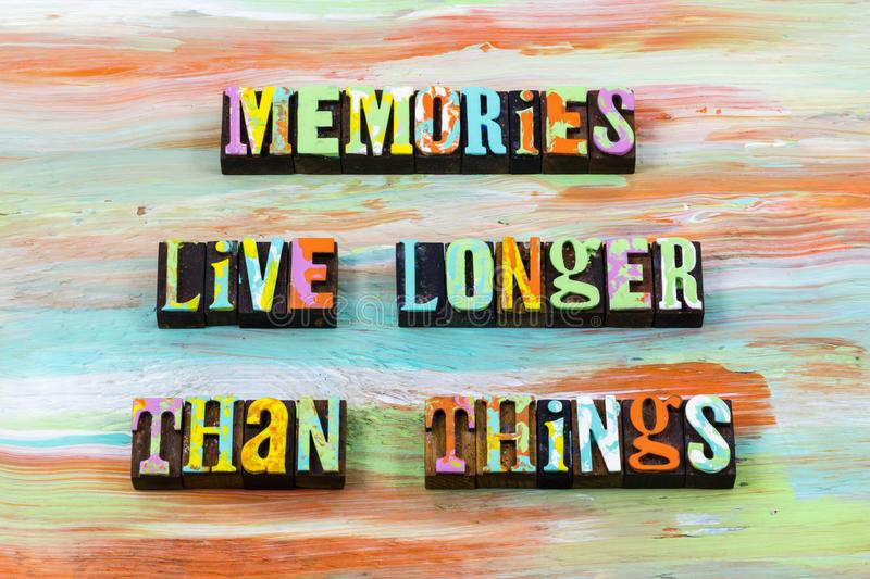 Good memories live past now future remember letterpress quote royalty free stock images