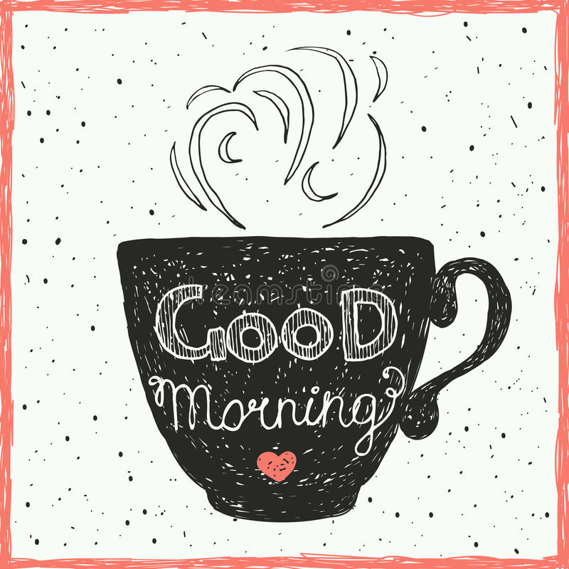 Download Good Morning Card With Hand Lettering On The Cup. Stock Vector    Illustration Of