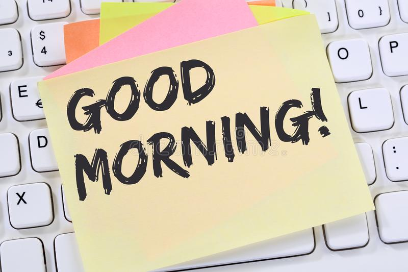 Good morning hello greeting welcome message business concept. Computer keyboard stock image