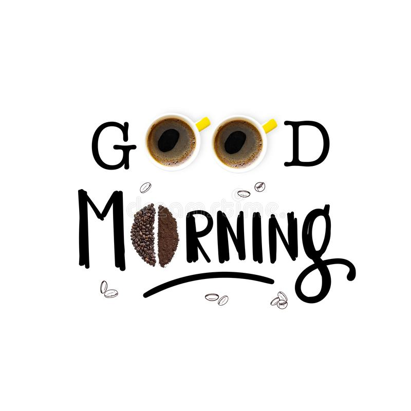 Good morning- lettering. With coffee beans and coffee cup. Greeting for breakfast. Creative minimalistic food and drink concept.n royalty free stock images