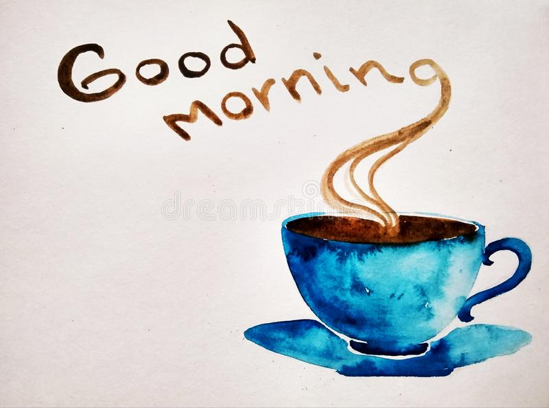 Good morning lettering and painted blue cup. Painted cup of coffee with note good morning stock image