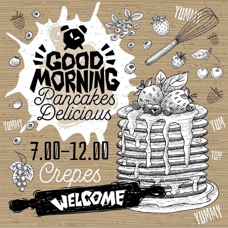 Good morning Pancakes Delicious crepes restaurant menu. Vector pancake food flyer cards for bar cafe. Good morning Pancakes Delicious crepes restaurant menu royalty free illustration