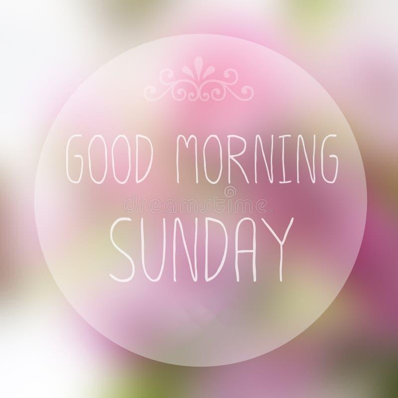 Good Morning Sunday. On blur background royalty free stock photography