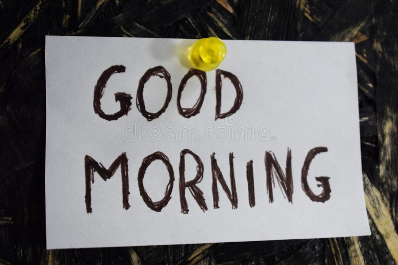 A simple and understandable inscription, good morning. Good Morning is written on a sheet of white paper royalty free stock image
