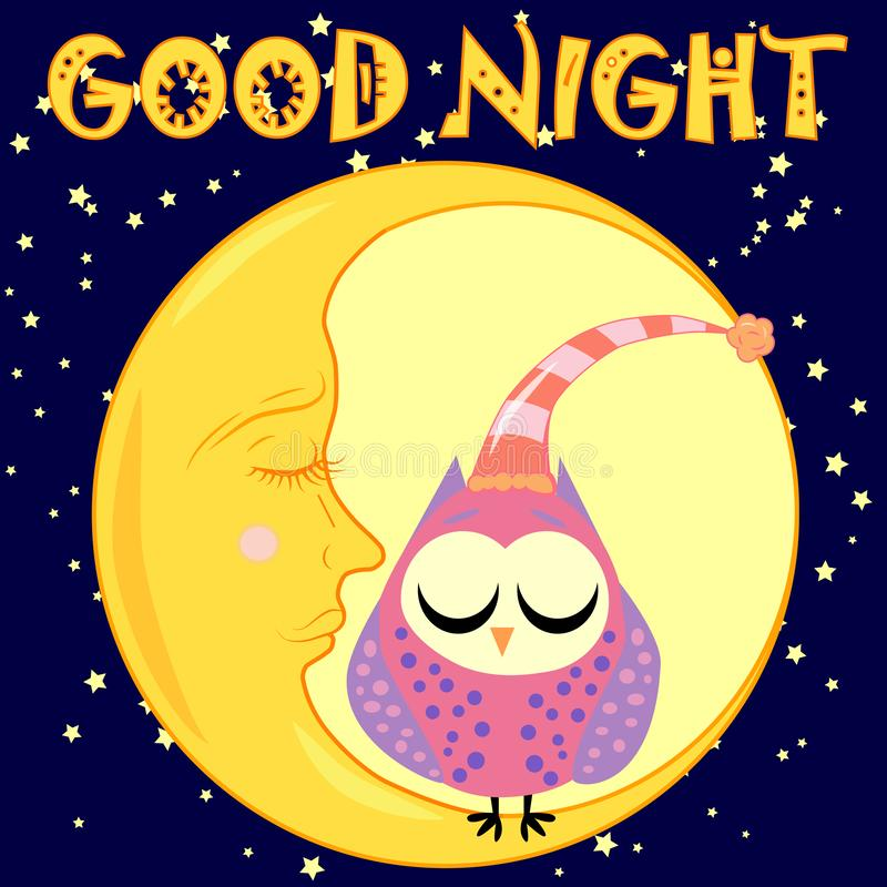 Good night card with sleeping moon and cute owl. illustration. Good night. Postcard with a dormant crescent, a cute cartoon owl and text royalty free illustration