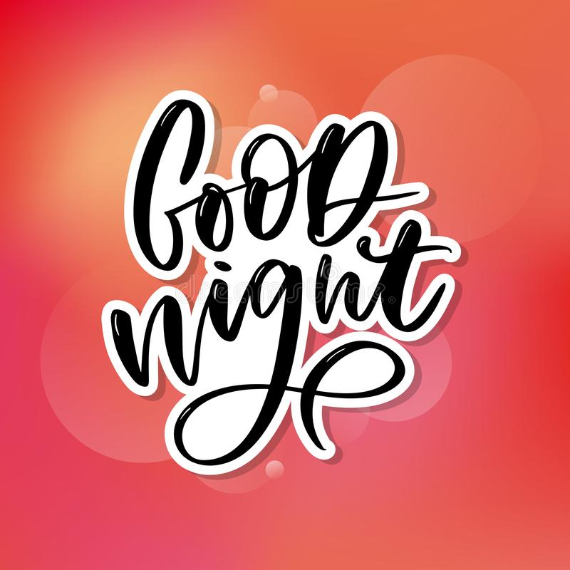 Good Night. Hand drawn typography poster. T shirt hand lettered calligraphic design. Inspirational vector typography slogan vector illustration