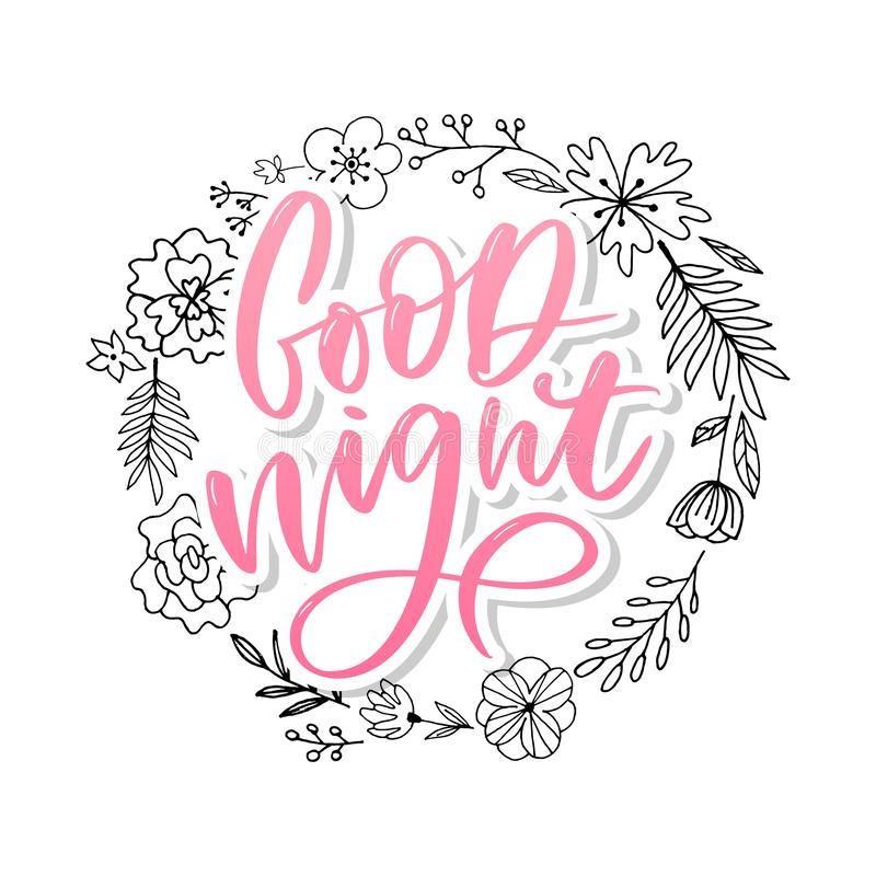 Good Night. Hand drawn typography poster. T shirt hand lettered calligraphic design. Inspirational vector typography slogan royalty free illustration