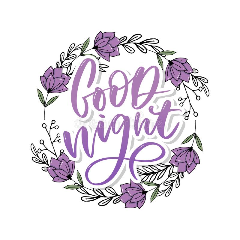 Good Night. Hand drawn typography poster. T shirt hand lettered calligraphic design. Inspirational vector typography slogan. Good Night. Hand drawn typography royalty free stock images