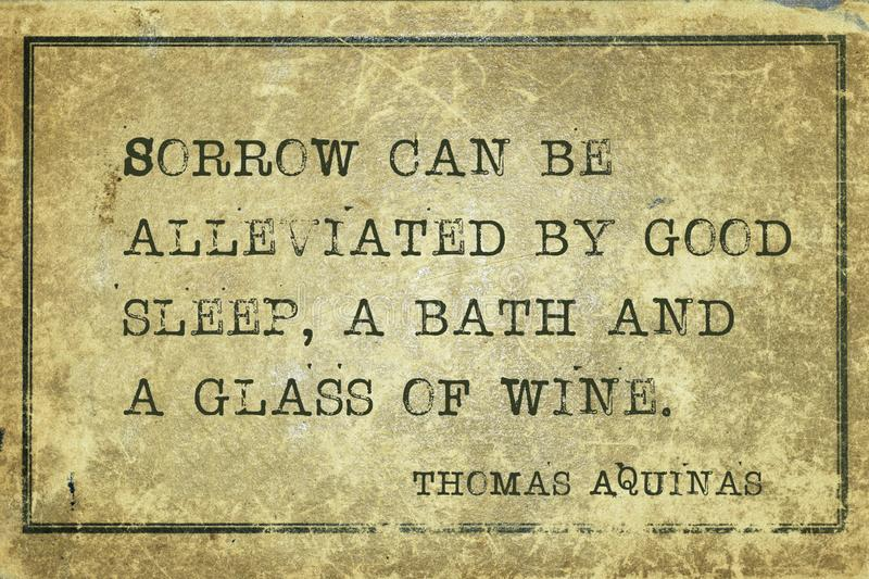 Good sleep Aquinas. Sorrow can be alleviated by good sleep, a bath and a glass of wine - quote of ancient Italian priest, theologian and philosopher Thomas stock illustration