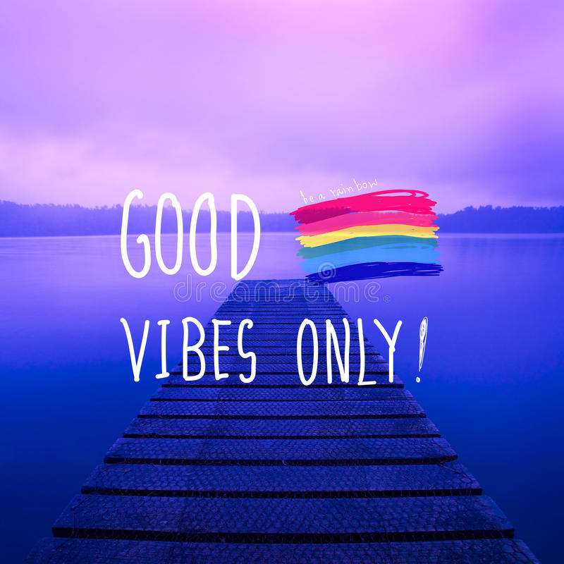 Good Vibes Only Inspirational Life Motivate Concept.  stock image