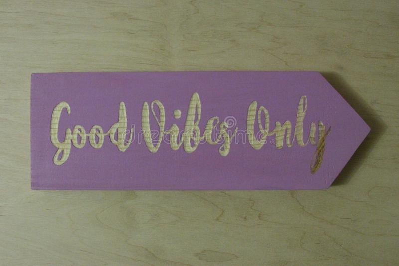 `Good vibes only` sign. Violet handmade `Good vibes only` sign stock images