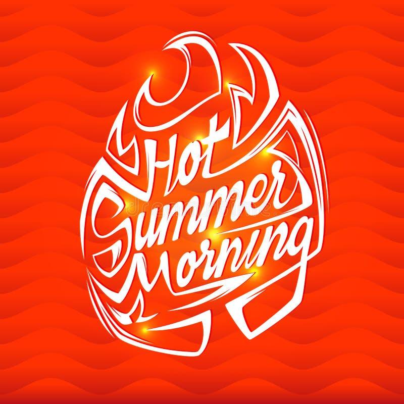 Gorący lato ranku plakat Lata wektorowy literowanie royalty ilustracja