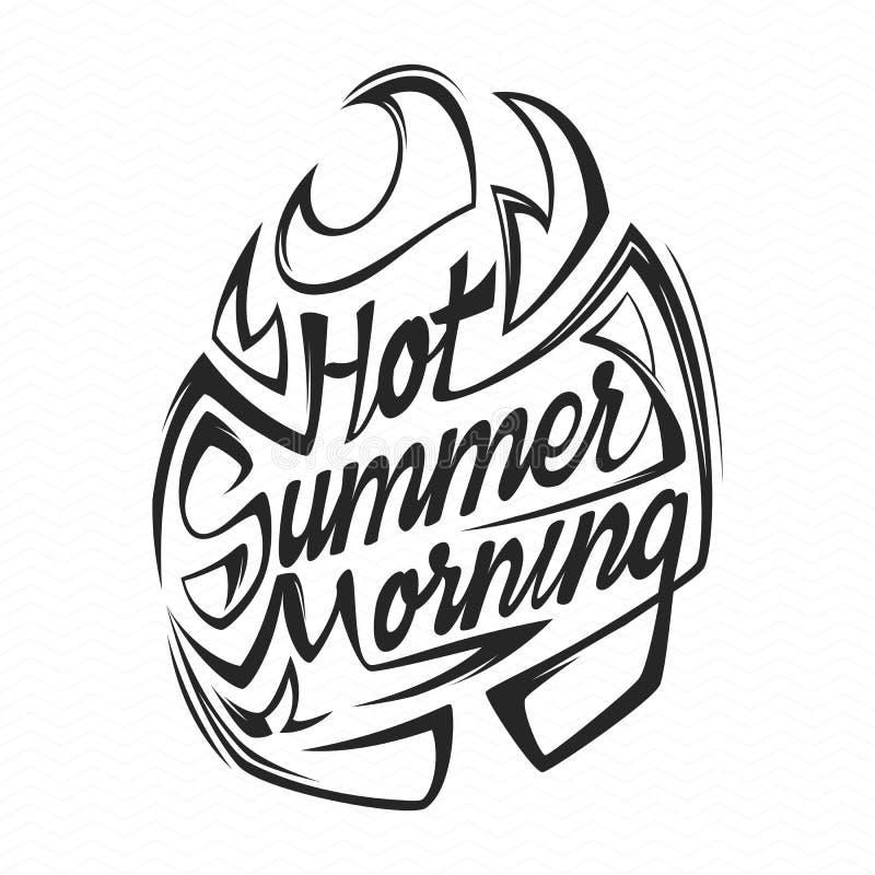 Gorący lato ranku plakat Lata wektorowy literowanie ilustracja wektor