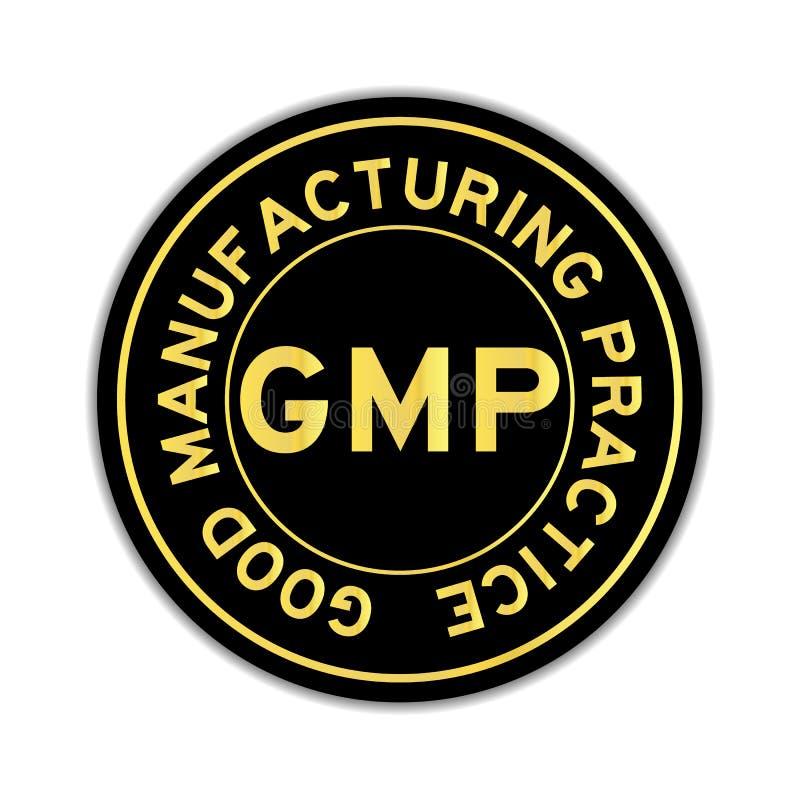 Gouden kleur van woord GMP op zwarte ronde sticker op witte achtergrond vector illustratie