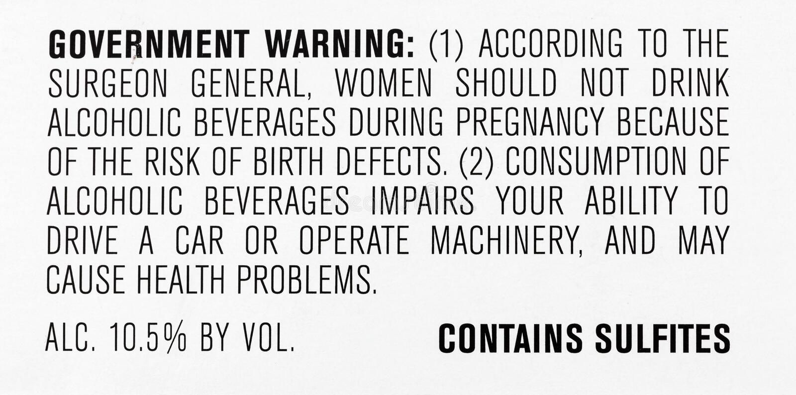 Government warning alcohol wine sulfites consumer. Alcoholic beverage surgeon general label food product stock images