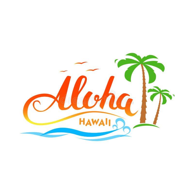 Gráficos exóticos tropicales hechos a mano de la camiseta de Aloha Hawaii Palabras de la caligrafía del ` de Aloha Hawaii del ` c stock de ilustración