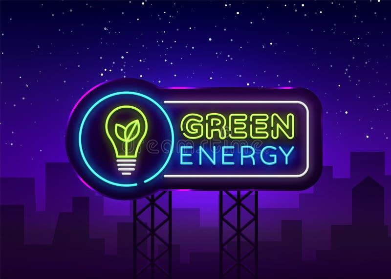 Grön vektor för energineontecken Tecken för neon för mall för Eco energidesign, ljust baner för ekologi, neonskylt, nightly vektor illustrationer
