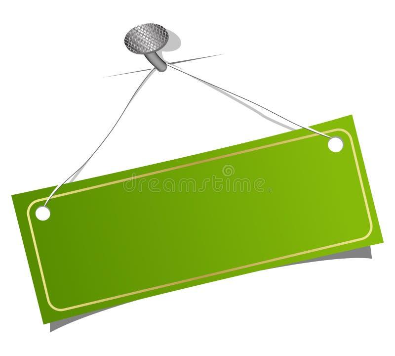 Grünen Sie Kennsatz auf einem Nagel lizenzfreie abbildung