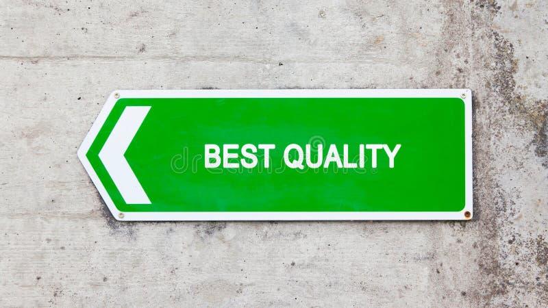 Grünes Zeichen - beste Qualität lizenzfreies stockfoto