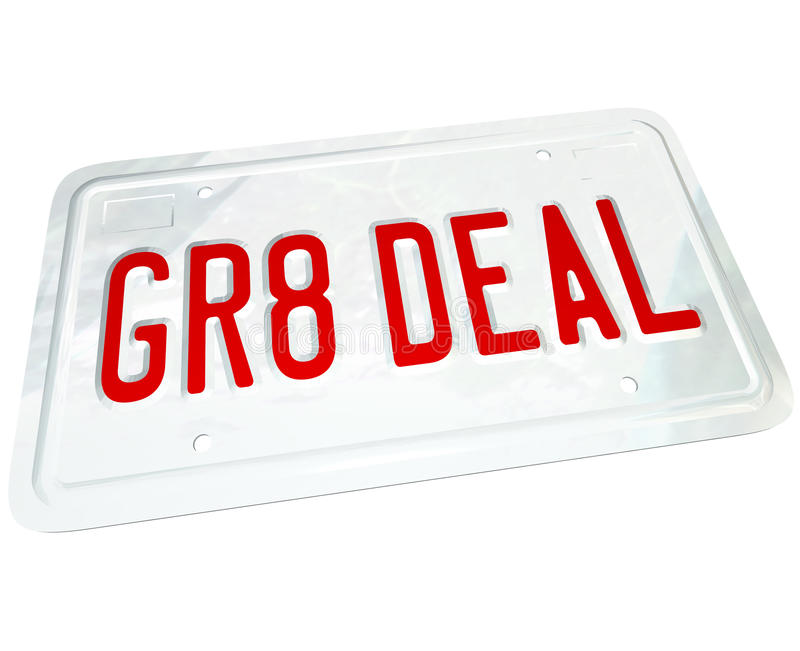 Gr8 Deal License Plate Great Price on a Used or New Car. A license plate with the letters GR8 DEAL representing the savings you find on a great used or new vector illustration