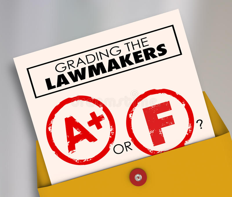 Grading the Lawmakers A or F Elected Officials. Grading the Lawmakers words on a report card to evaluate the effectiveness of elected officials, legislators or royalty free stock photos